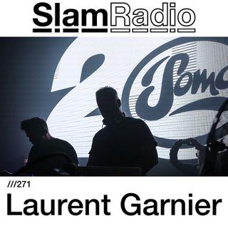 Slam - Slam Radio 271 (guest mix Laurent Garnier - live at Maximum Pressure, Glasgow) - 07-Dec-2017
