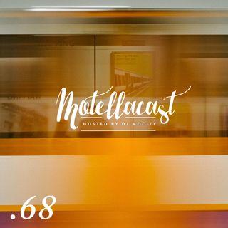 DJ MoCity - #motellacast E68