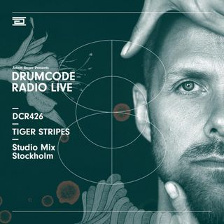 DCR426 - Drumcode Radio Live - Tiger Stripes Studio Mix