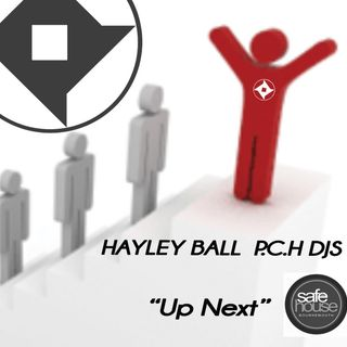 "Hayley Ball P.C.H Djs ""Up Next"" Mix"