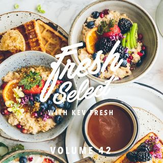 Fresh Select Vol 42 NEW Snoop Dogg | Jay Prince | Cookin Soul | 6Lack | Frank n Dank + More