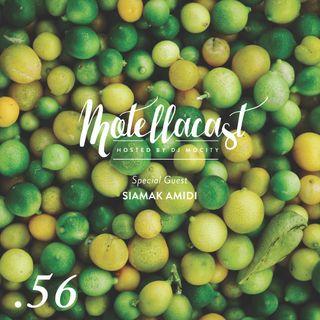 DJ MoCity - #motellacast E56 [Special Guest: Siamak Amidi]
