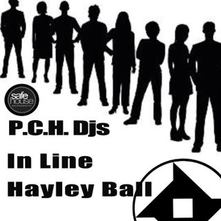 "Hayley Ball P.C.H. Djs ""In Line"" Safehouse Radio"