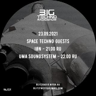 UMA Soundsystem - BIG TECHNO RADIOSHOW 23-09-2021