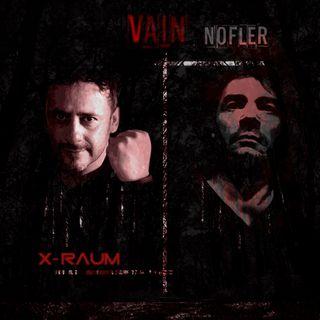 X Raum & Vain Nofler - BLITZ Exclusive