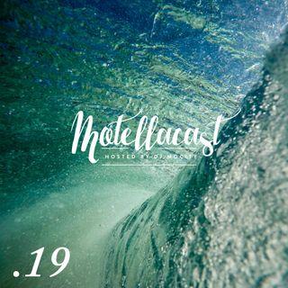 DJ MoCity - #motellacast E19