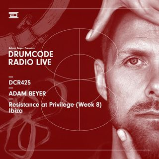 DCR425 - Drumcode Radio Live - Adam Beyer live from Resistance at Privilege (Week 8), Ibiza