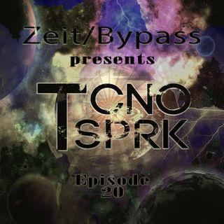 TCNO SPRK - Episode 20 by Zeit/Bypass