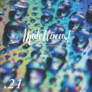 DJ MoCity - #motellacast E21 [Special Guest: Phon.o]
