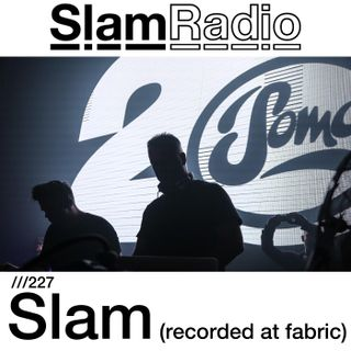 #SlamRadio - 227 - Slam (Fabric, January 2017)