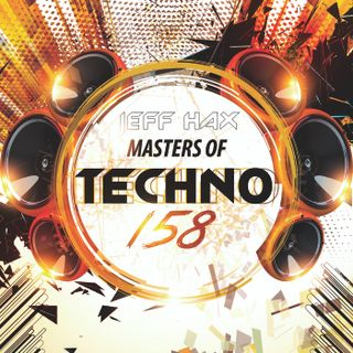 Masters Of Techno Vol.158 by Jeff Hax