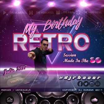DJ Rhazor © - Session Retro 80's (Birthday Party Julio 2K17)