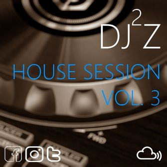 #Dj2jz - #HouseSession Vol3