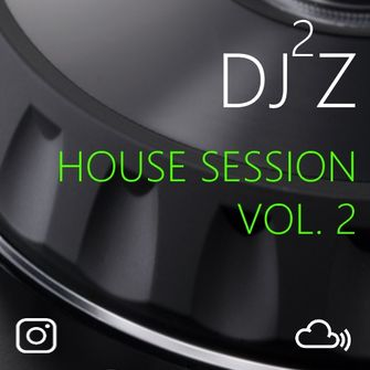 #Dj2jz - #HouseSession Vol2