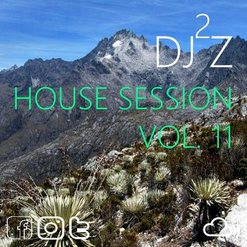 #Dj2jz - #HouseSession Vol11