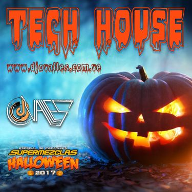 Dj Ovalles - TechHouse Session SuperMezclas Halloween 2017