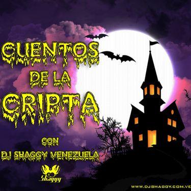 Dj Shaggy Gregory Villarreal CUENTOS DE LA CRIPTA