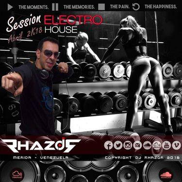 Dj Rhazor - EletroHouse Abril 2018 por SuperMezclas.com