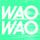WAOWAO