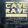 Cave_Rave