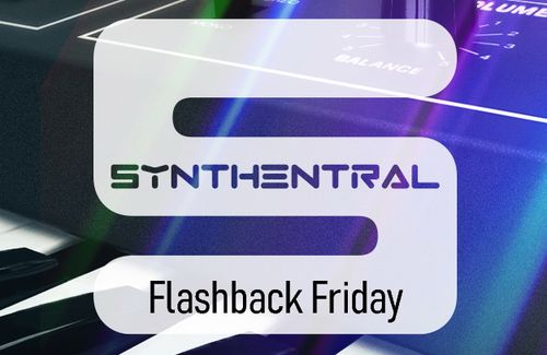 Synthentral 20200228 Flashback Friday