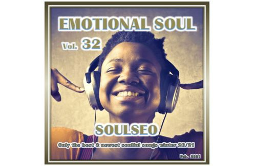 EMOTIONAL SOUL 32- Soulful house music to dream!