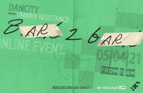 """Dancity presents """"Umbria Resistance - Bar 2 Bar"""""""