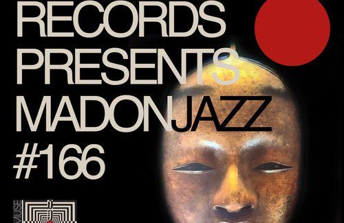 Spiritmuse Records presents MADONJAZZ #166 - TRACKLIST