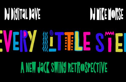 Every Little Step: A New Jack Swing Retrospective by Digital Dave & Mike Morse