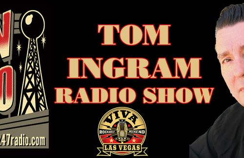 2 NEW SHOWS in one file - TOM INGRAM RADIO SHOWS