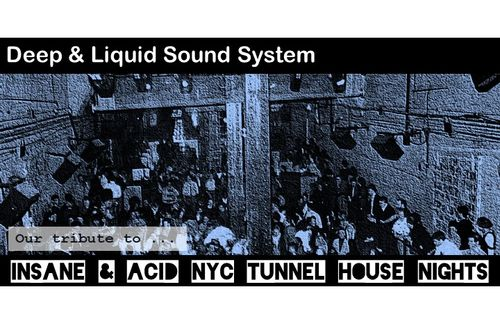 Insane and acid NYC Tunnel nights out now