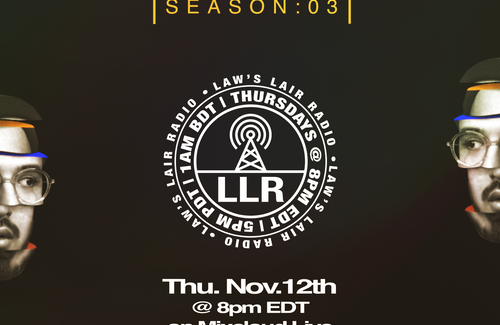 Law's Lair Radio S3 E5 going live at 8pm ET!
