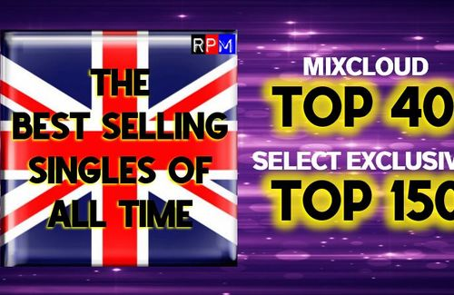 THE UK BEST SELLING SINGLES OF ALL TIME - every one a million seller!