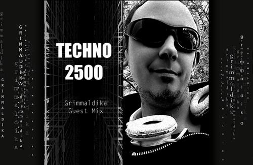 Techno 2500 - Grimmaldika