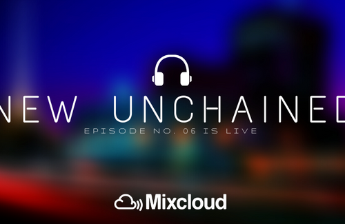 New Episode - Unchained Episode #6