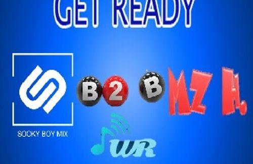 Get Ready for B2B SookyBoyMix/Mz.H