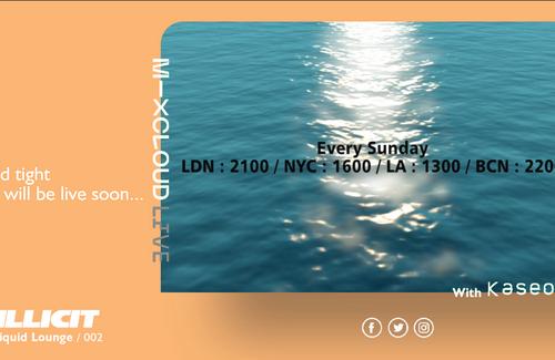 Liquid Lounge 002 - Live Tonight