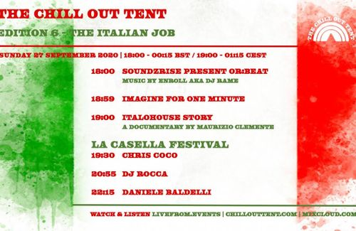 The Chill Out Tent Edition 6 - The Italian Job