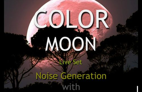 Color Moon Live Set Noise Generation With Mr HeRo