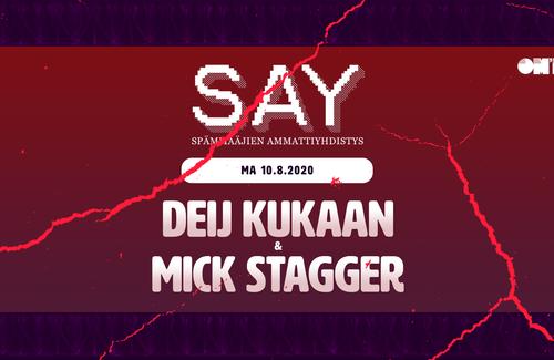10.8.2020 @ Om'Pu Bar: dEIj KUKAAN & Mick Stagger (SAYFM Select ONLY)