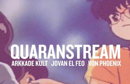 Alert! Alert! Alert! Quaranstream Anniversary is HERE!