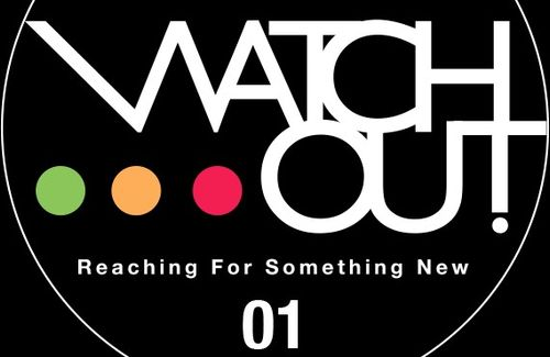 Watch Out! Reaching for Something New #01
