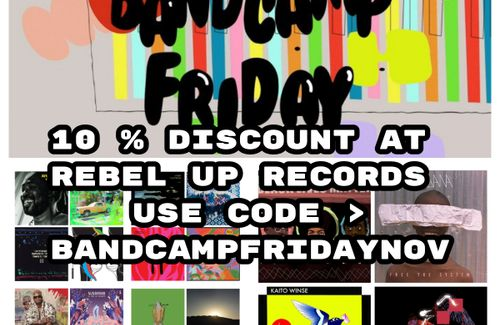 It's Bandcamp Friday today > 10% discount on Rebel Up Records