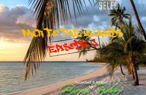 Back To The Islands Episode 2- Coming Soon!