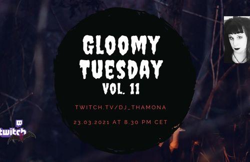 Next Gloomy Tuesday 23/03/2021 - Post-Punk, Wave, Deathrock
