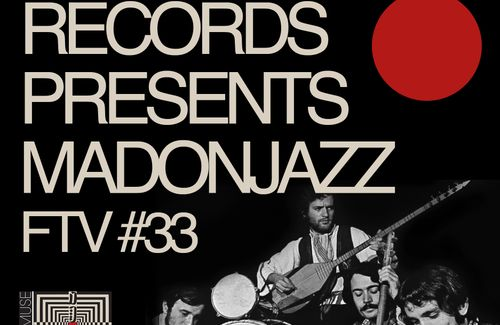 Spiritmuse Records presents MADONJAZZ From the Vaults #33