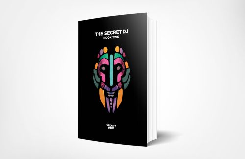 The Secret DJ Book Two is out now!