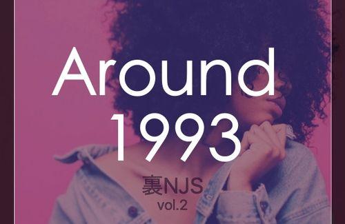 Around 1993 -裏NJS Vol.2-