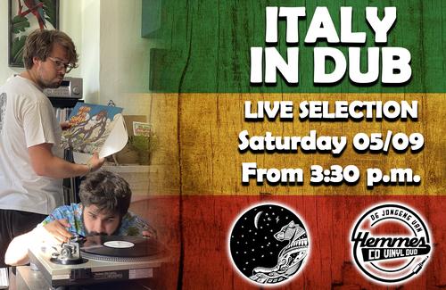 Italy in Dub live selection @De Jongens Van Hemmes