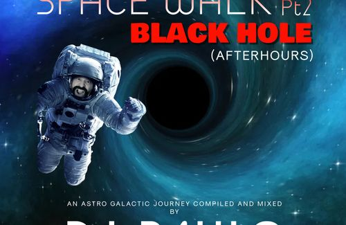 "NEW PODCAST !!!!!   ""SPACE WALK"" Pt 2  ""BLACK HOLE"""